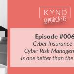 Cyber Risk Management vs Cyber Insurance