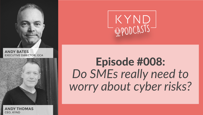 TheKYNDPodcast SMEs and cyber risks